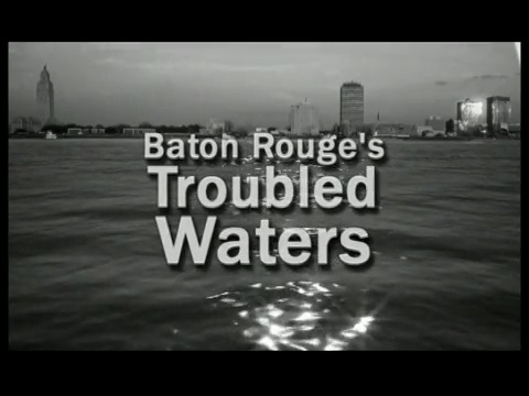 Baton Rouge's Troubled Waters