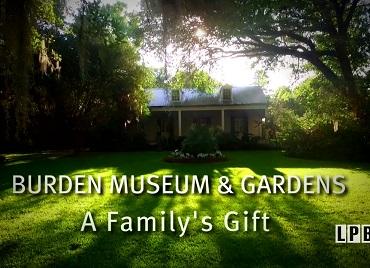 Burden Museum & Gardens: A Family's Gift