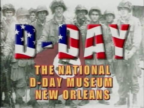 The National D-Day Museum Grand Opening, New Orleans