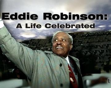 Eddie Robinson: A Life Celebrated