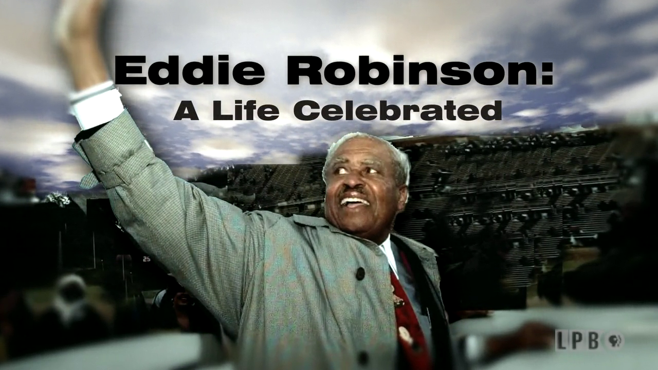 Eddie Robinson: A Life Celebrated