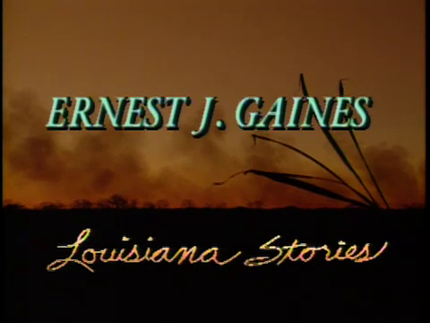 Ernest J. Gaines: Louisiana Stories