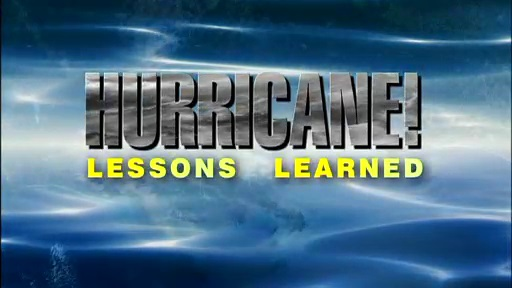 Hurricane! Lessons Learned
