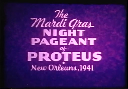 The Mardi Gras Pageant of Proteus, New Orleans 1941