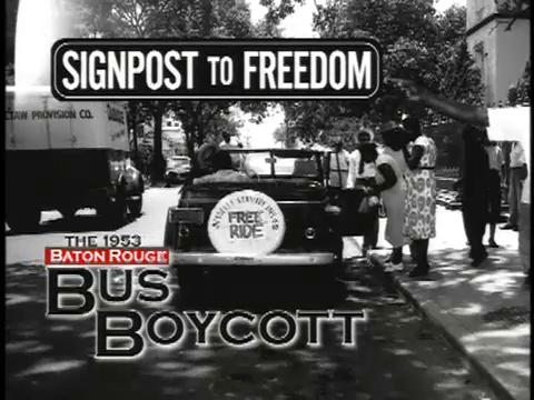Signpost to Freedome: The 1953 Baton Rouge Bus Boycott