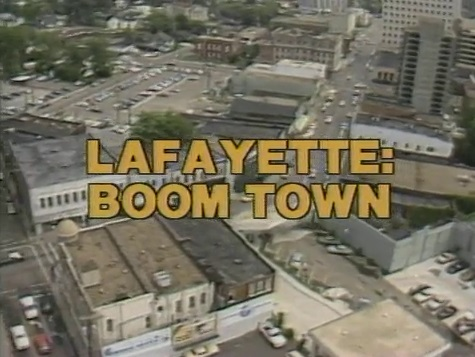 Lafayette: Boom Town - documentary