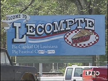 Lecompte, the pie capital of Louisiana