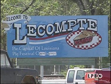 Lecompte, the pie capital of Louisiana