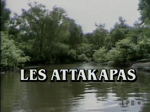 French Play - Les Attakapas
