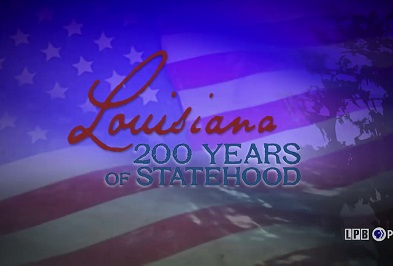 Louisiana: 200 Years of Statehood