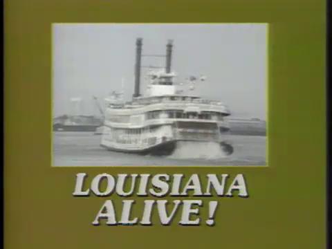 Louisiana Alive!