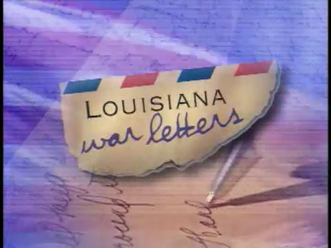 Louisiana War Letters