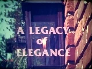 A Legacy of Elegance