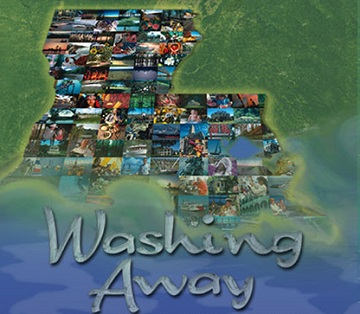 Washing Away: Losing Louisiana