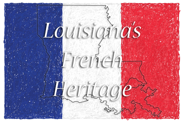 Louisiana's French Heritage